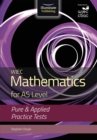 Image for WJEC Mathematics for AS Level: Pure & Applied Practice Tests