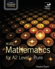 Image for WJEC Mathematics for A2 Level: Pure
