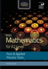Image for WJEC Mathematics for A2 Level: Pure and Applied Practice Tests