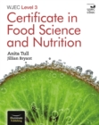 Image for WJEC Level 3 Certificate in Food Science and Nutrition