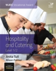 Image for WJEC Vocational Award Hospitality and Catering Level 1/2: Student Book