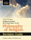 Image for WJEC/Eduqas Religious Studies for A Level Year 1 & AS - Philosophy of Religion Revision Guide