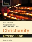 Image for WJEC/Eduqas Religious Studies for A Level Year 1 & AS - Christianity Revision Guide