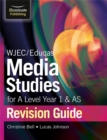 Image for WJEC/Eduqas Media Studies for A Level AS and Year 1 Revision Guide
