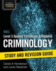 Image for WJEC Level 3 Applied Certificate and Diploma Criminology: Study and Revision Guide