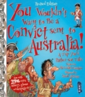 Image for You wouldn't want to be a convict sent to Australia!  : a trip you'd rather not take