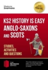 Image for Anglo-Saxon and Scots  : studies, activities & questions