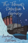 Image for The Titanic Detective Agency