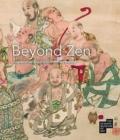Image for Beyond Zen : Japanese Buddhism Revealed