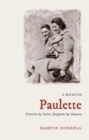 Image for Paulette  : French by birth, English by chance