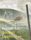 Image for British art  : ancient landscapes