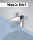Image for Britain can make it  : the 1946 exhibition of modern design