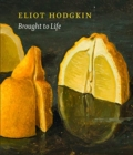 Image for Brought to life  : Eliot Hodgkin rediscovered
