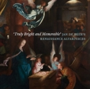 Image for 'Truly bright and memorable'  : Jan de Beer's Renaissance altarpieces
