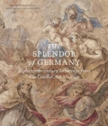 Image for The splendor of Germany  : eighteenth-century drawings from the Crocker Art Museum