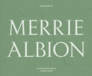 Image for Merrie Albion  : landscape studies of a small island