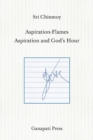 Image for Aspiration-Flames - Aspiration and God's Hour (The heart-traveller series)