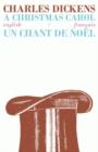 Image for A Christmas Carol/Un Chant de Noel : Bilingual Parallel Text in English/Francais