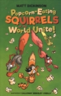 Image for Popcorn-eating squirrels of the world unite!  : four go nuts for popcorn