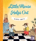 Image for Little Mouse helps out