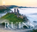 Image for Ruins  : discover Britain's wild and beautiful places