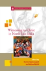 Image for Witnessing to Christ in North East India : 31
