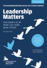 Image for Leadership Matters : How Leaders at All Levels Can Create Great Schools