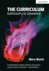 Image for The curriculum  : Gallimaufry to coherence
