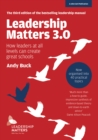 Image for Leadership matters 3.0  : how leaders at all levels can create great schools