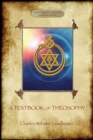 Image for A Textbook of Theosophy (Aziloth Books)