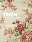 Image for Taste  : the secret meaning of things