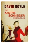 Image for The Xanthe Schneider Enigma Files