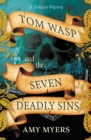 Image for Tom Wasp and the Seven Deadly Sins
