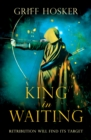 Image for King in Waiting