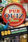 Image for Essential Pub Quiz Book: 500 Questions and Answers on General Knowledge