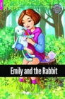 Image for Emily and the Rabbit - Foxton Reader Starter Level (300 Headwords A1) with free online AUDIO