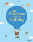 Image for Mr Postmouse goes on holiday