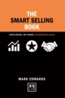 Image for The smart selling book  : using brains, not brawn, to succeed in sales