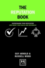 Image for The reputation book  : supercharge your reputation and boost your sales and referrals