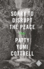 Image for Sorry to disrupt the peace