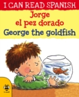 Image for George, the goldfish
