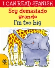 Image for I'm too big