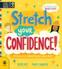 Image for Stretch your confidence!