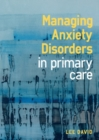 Image for Managing anxiety disorders in primary care