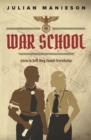 Image for War School