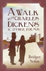 Image for A Walk with Charles Dickens & Other Poems