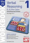 Image for 11+ Verbal Reasoning Year 5-7 GL & Other Styles Workbook 1 : Verbal Reasoning Technique