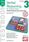 Image for 11+ Verbal Reasoning Year 5-7 GL & Other Styles Testbook 3 : Standard & Multiple-choice 6 Minute Tests
