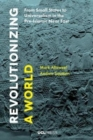 Image for Revolutionizing a world  : from small states to universalism in the pre-Islamic Near East