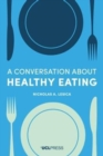 Image for A conversation about healthy eating